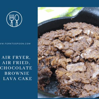 Air Fryer, Air Fried, Chocolate Brownie Lava Cake