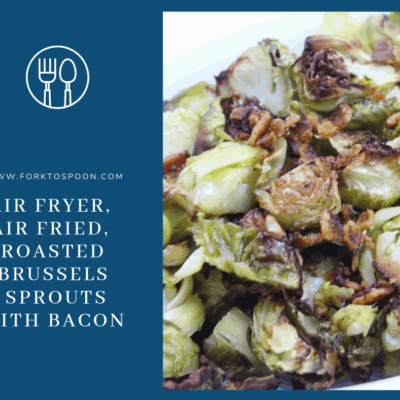 Air Fryer-Roasted Brussels Sprouts With Bacon
