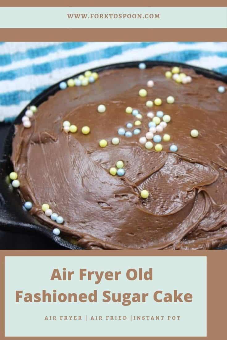 Air Fryer Old Fashioned Sugar Cake