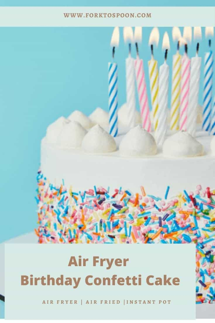 Air Fryer Birthday Confetti Cake