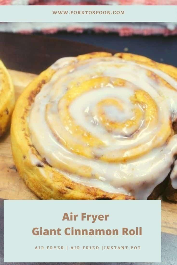Air Fryer Giant Cinnamon Roll