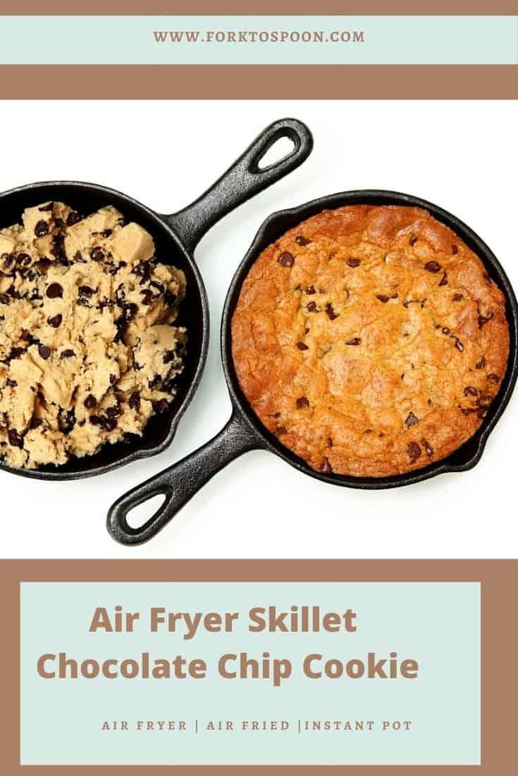 Air Fryer Skillet Chocolate Chip Cookie