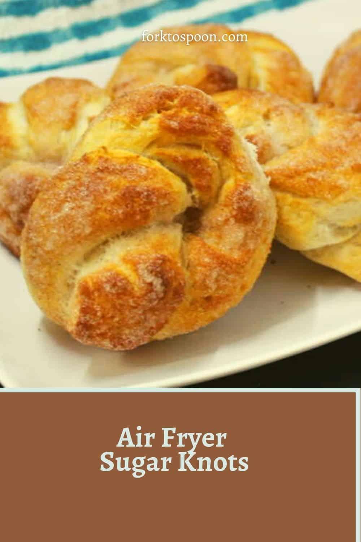 Air Fryer Sugar Knots