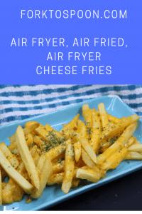 Air Fryer Air Fried Air Fryer Cheese Fries