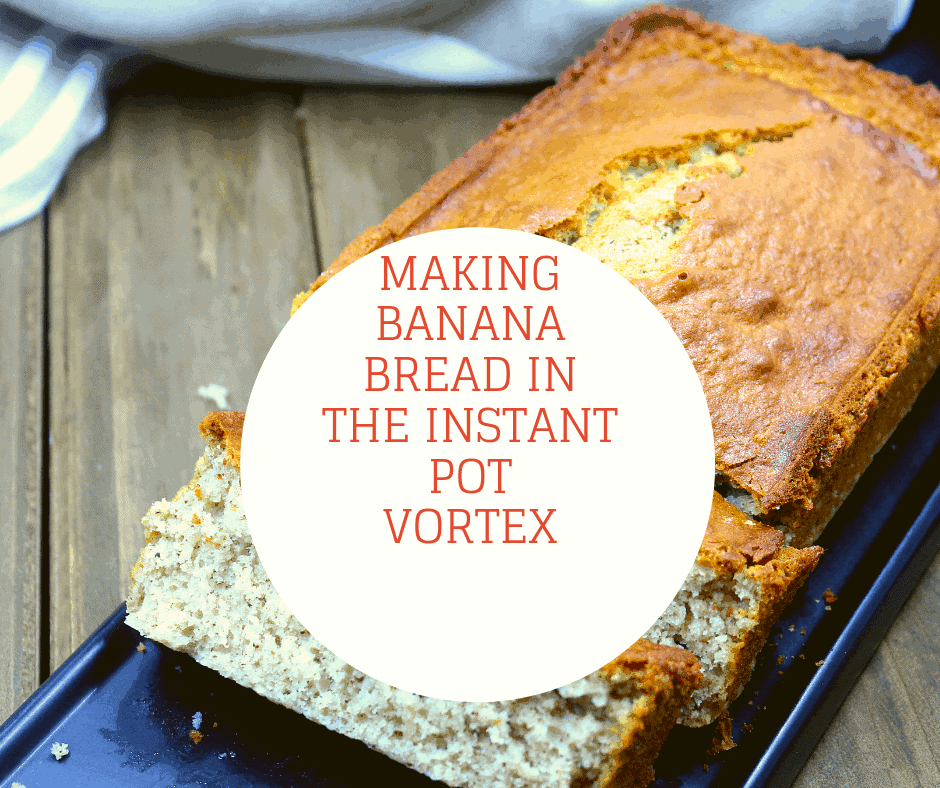 How To Make Banana Bread In The Instant Pot Vortex Fork To Spoon