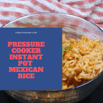 Pressure Cooker, Instant Pot, Mexican Rice