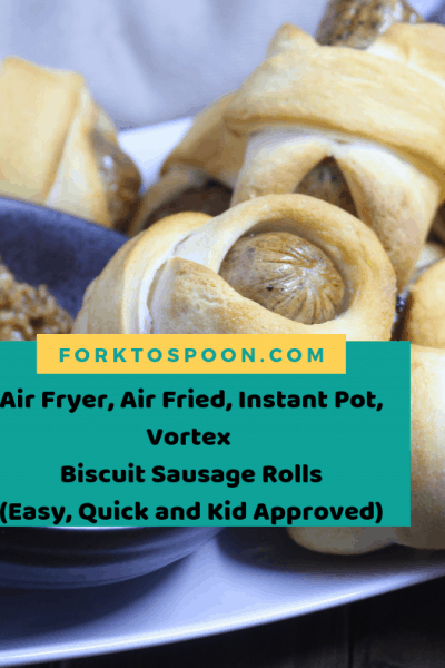 Air Fryer, Air Fried, Instant Pot, Vortex   Biscuit Sausage Rolls  (Easy, Quick and Kid Approved)