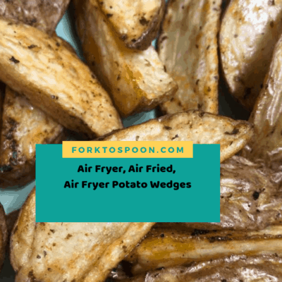 Air Fryer, Air Fried, Air Fryer Potato Wedges