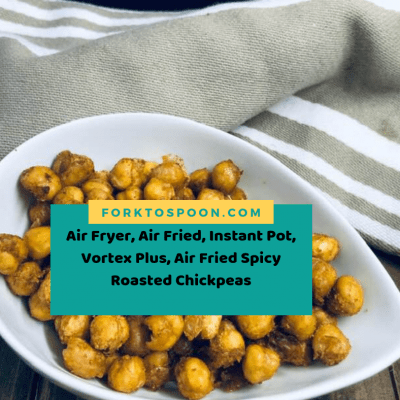 Air Fryer, Air Fried, Instant Pot, Vortex Plus, Air Fried Spicy Roasted Chickpeas