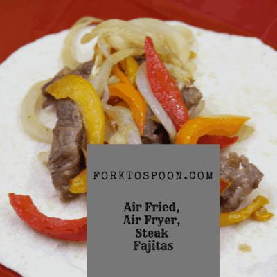 Air Fryer, Air Fried, Steak Fajitas
