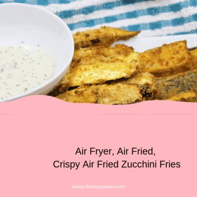 Air Fryer, Air Fried, Crispy Air Fried Zucchini Fries