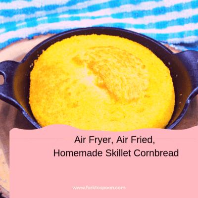 Air Fryer, Air Fried, Skillet Cornbread
