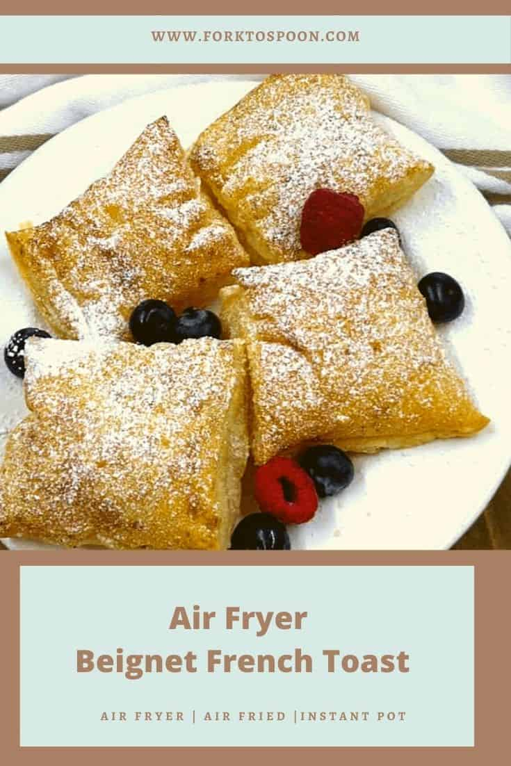 Air Fryer Beignet French Toast