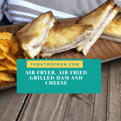 Air Fryer, Air Fried, Tasty Ham and Cheese Sandwich