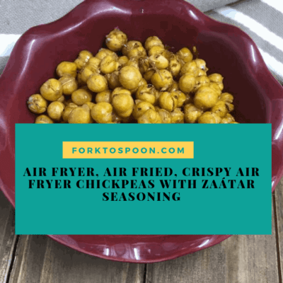 Air Fryer, Air Fried, Crispy Air Fryer Chickpeas with Zaátar Seasoning
