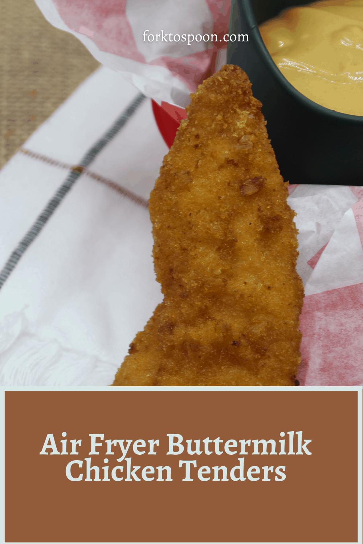 Air Fryer Buttermilk Chicken Tenders