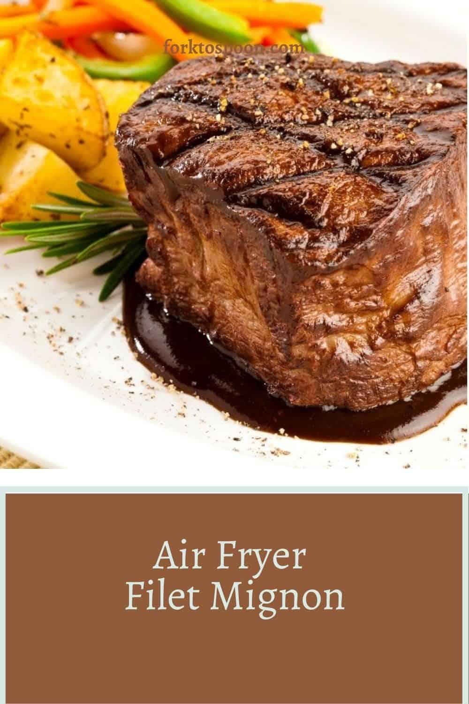 Air Fryer Filet Mignon