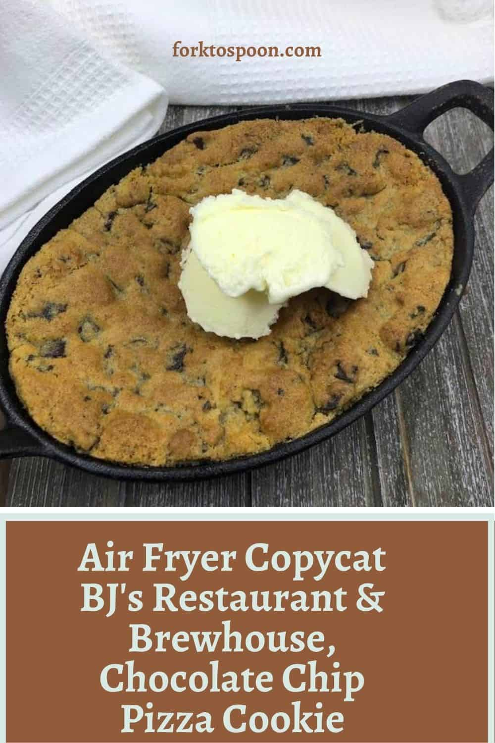 Air Fryer Copycat BJ's Restaurant & Brewhouse, Chocolate Chip Pizza Cookie