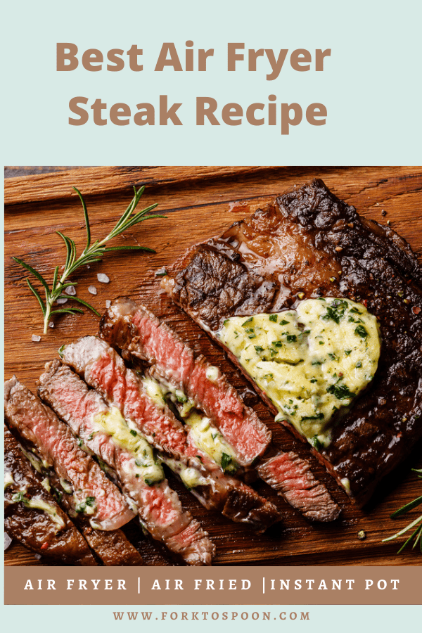Best Air Fryer Steak Recipe