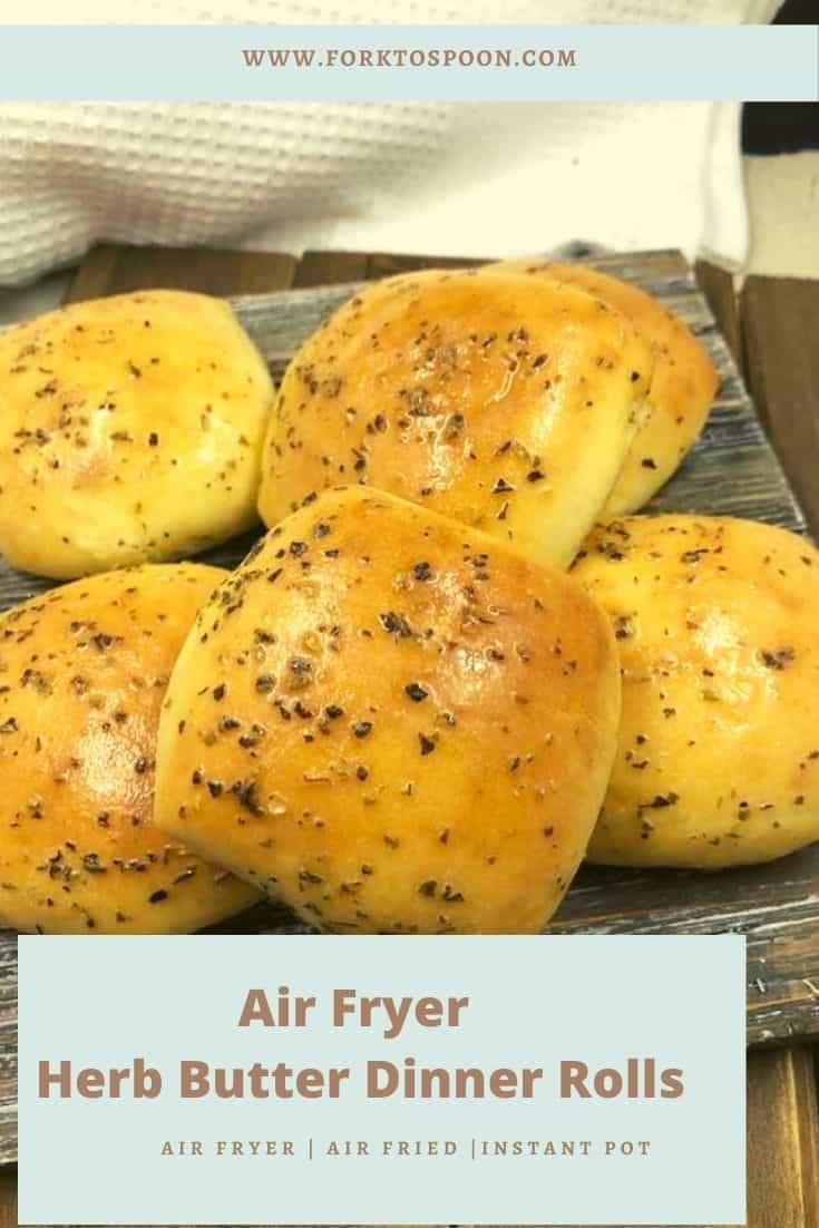 Air Fryer Herb Butter Dinner Rolls