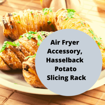 Air Fryer Accessory, Hasselback Potato Slicing Rack