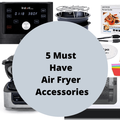 5 Must Have Air Fryer Accessories