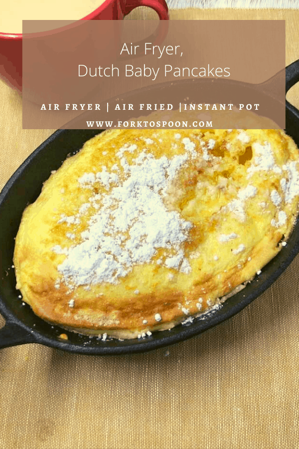 Air Fryer, Dutch Baby Pancakes