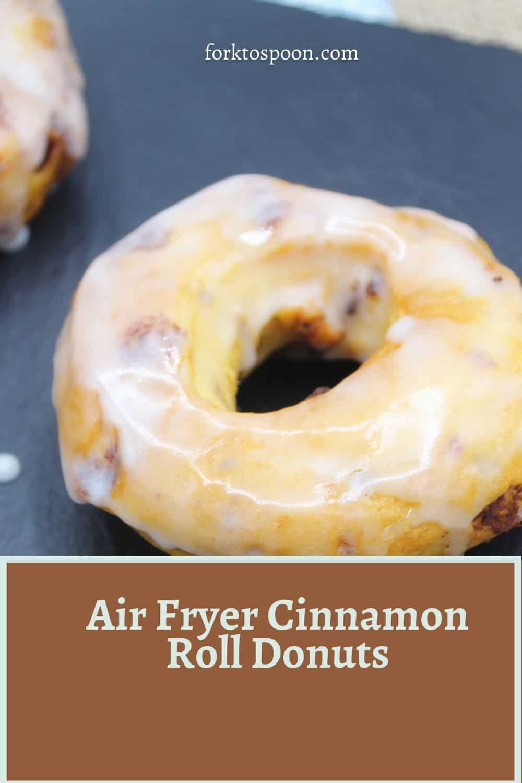 Air Fryer Cinnamon Roll Donuts
