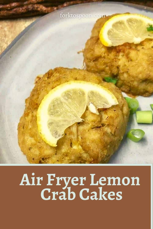 Air Fryer Lemon Crab Cakes