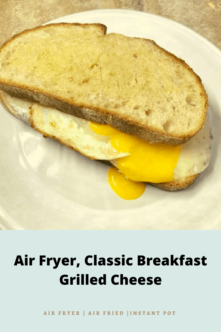 Air Fryer, Classic Breakfast Grilled Cheese