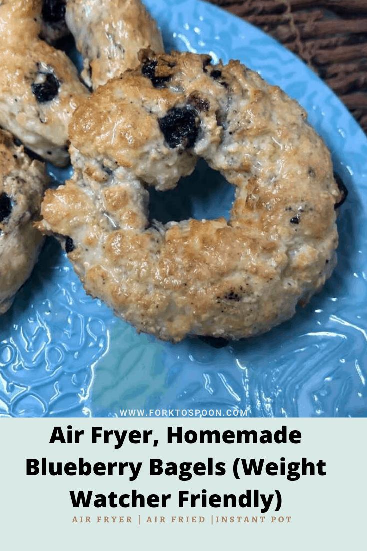 Air Fryer, Homemade Blueberry Bagels (Weight Watcher Friendly)