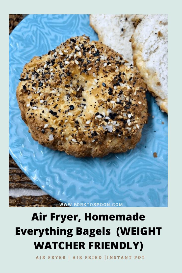 Air Fryer, Homemade Everything Bagels (WEIGHT WATCHER FRIENDLY)