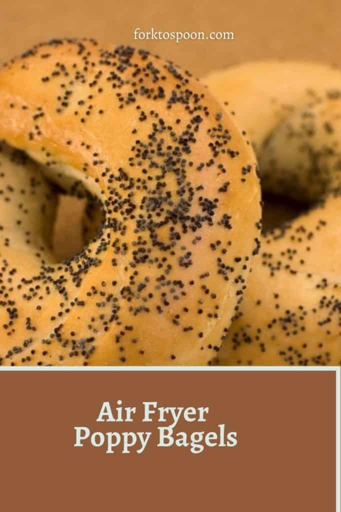 Air Fryer Poppy Bagels