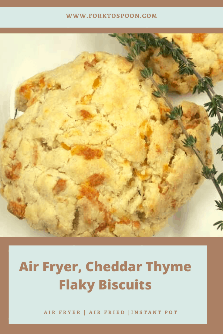 Air Fryer Cheddar Thyme Flaky Biscuits