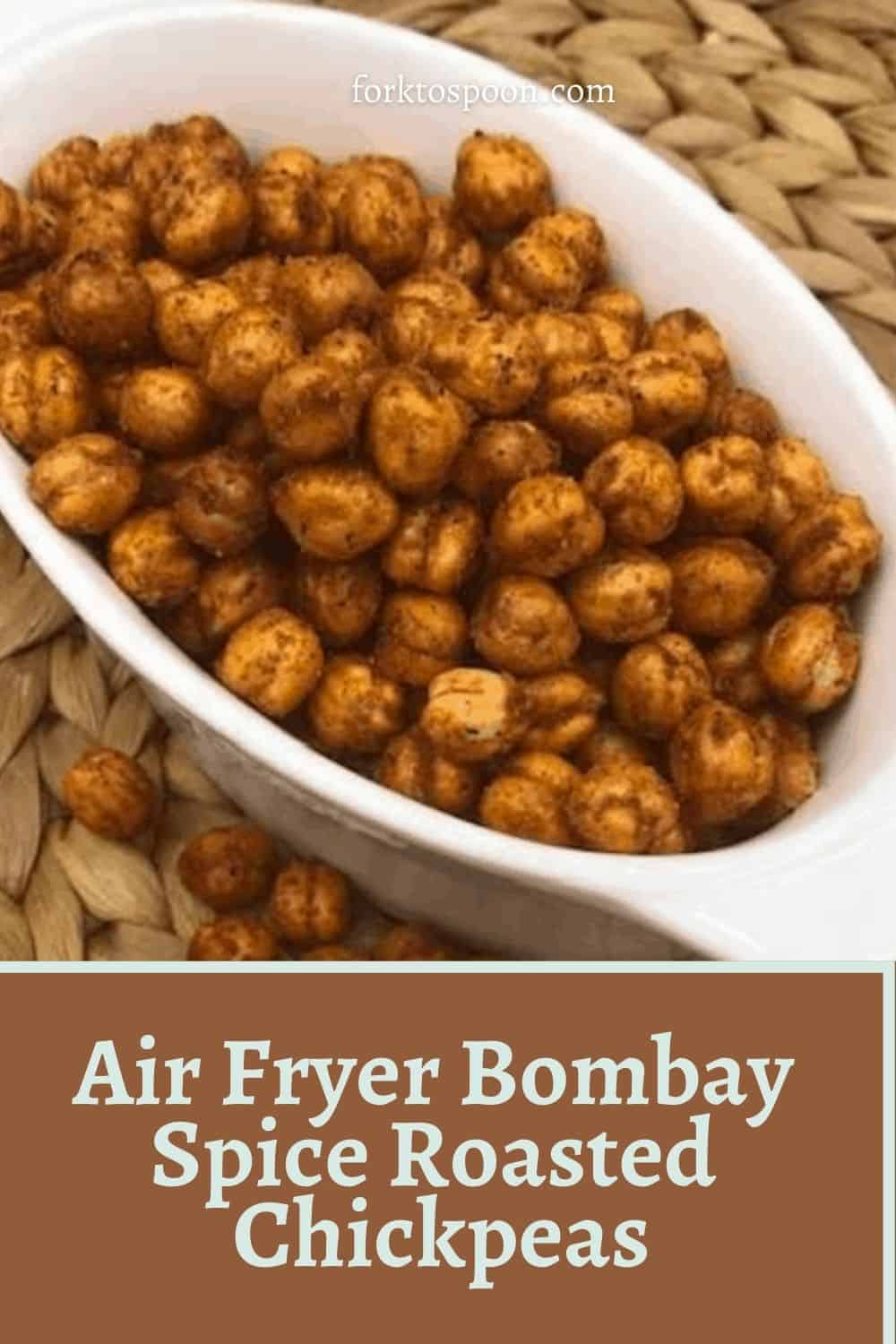 AIR FRYER, ROASTED BOMBAY SPICE ROASTED CHICKPEAS