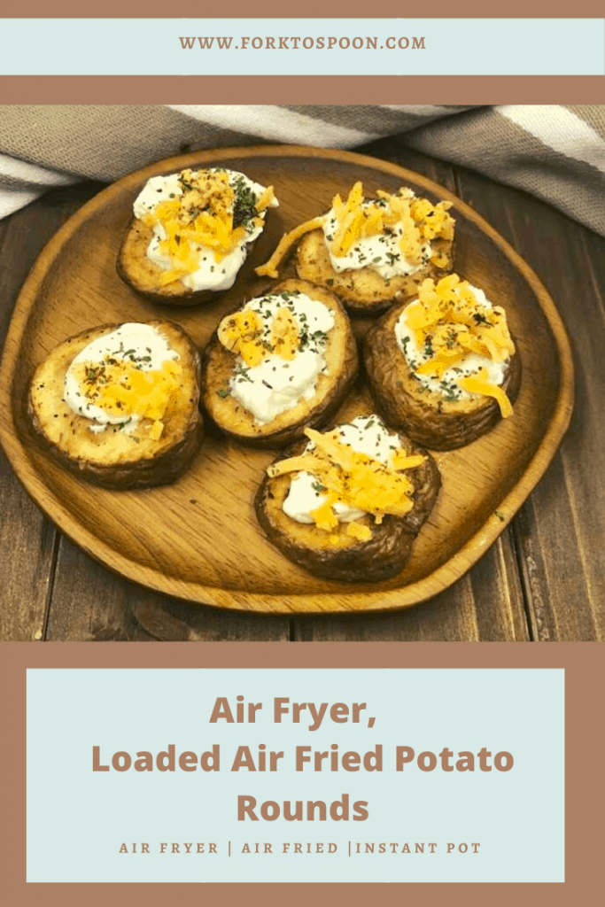Air Fryer Loaded Potato Rounds
