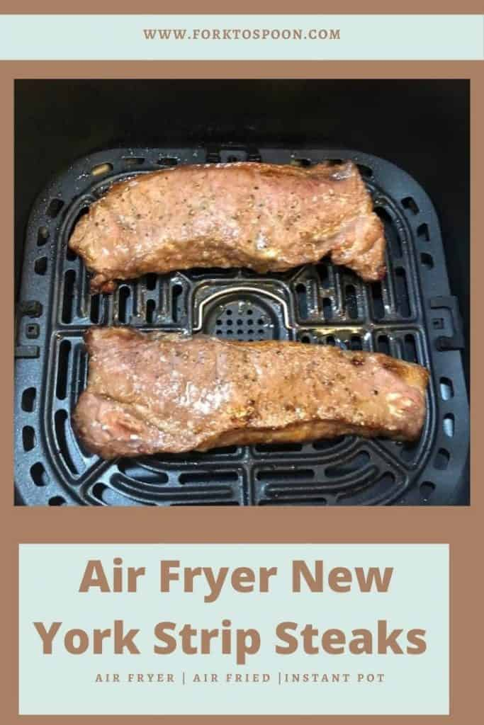 Air Fryer New York Strip Steaks