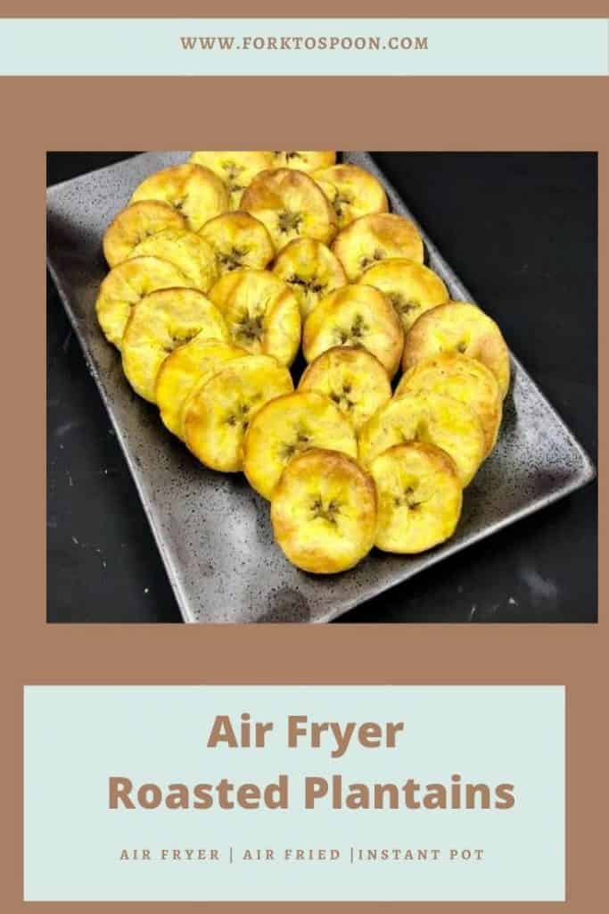 Air Fryer Roasted Plantains