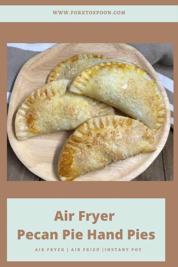 Air Fryer Hand Pecan Pies