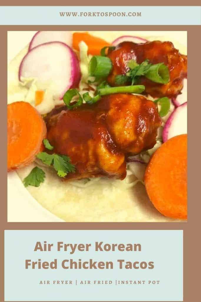 Air Fryer Korean Fried Chicken Tacos