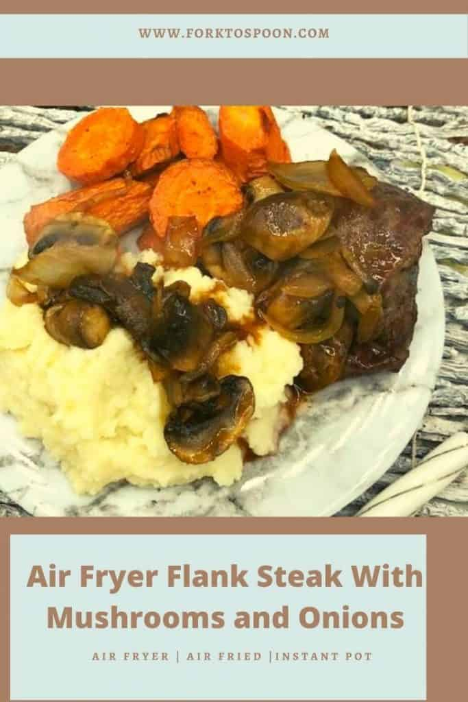 Air Fryer Flank Steak With Mushrooms and Onions