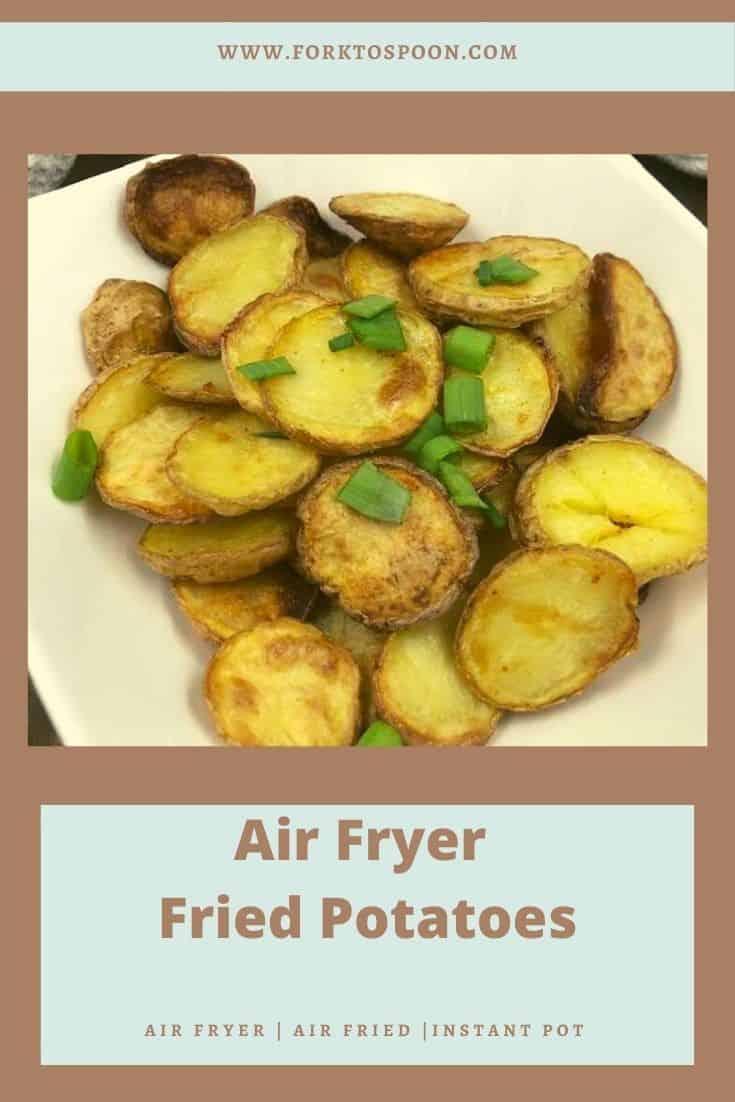 Air Fryer Fried Potatoes