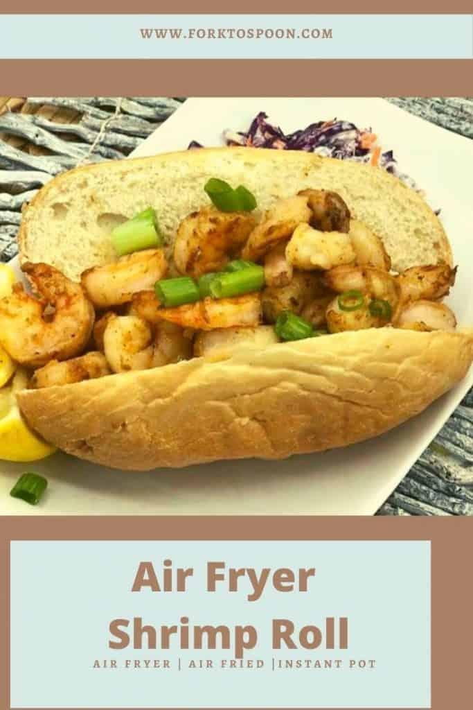 Air Fryer Shrimp Roll