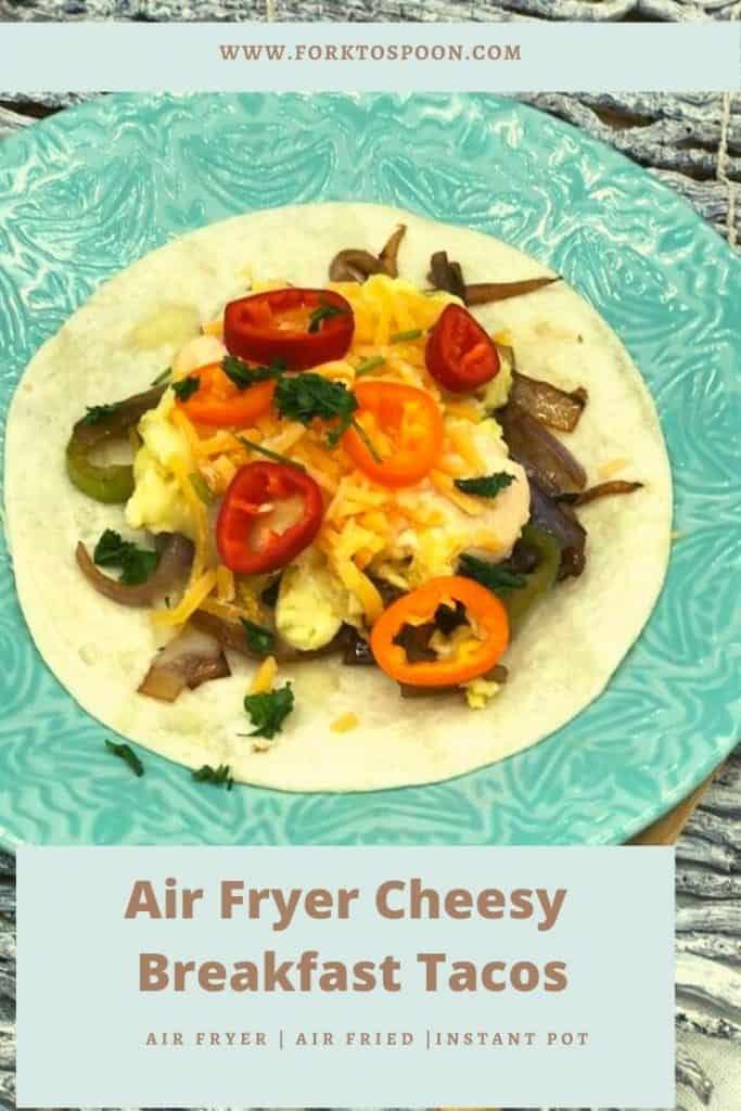 Air Fryer Cheesy Breakfast Tacos