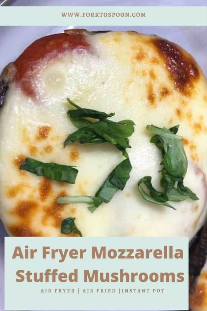 Air Fryer Mozzarella Stuffed Mushrooms