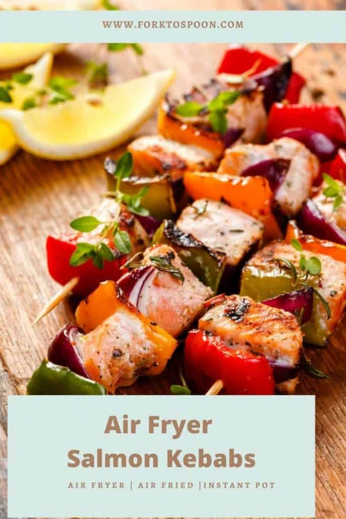 Air Fryer Salmon Kebabs
