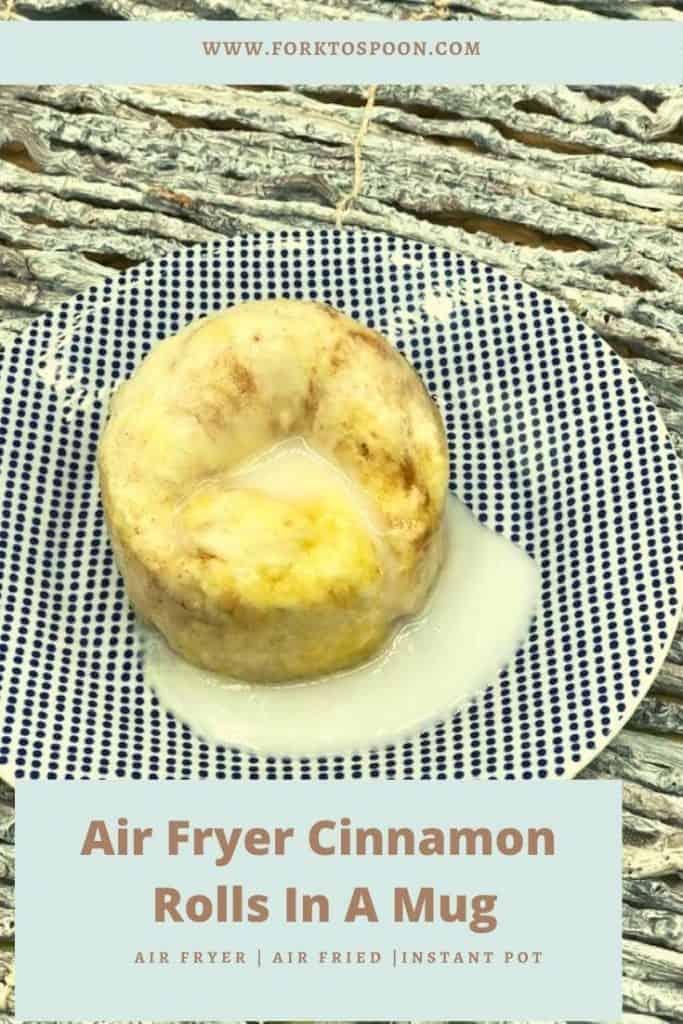 Air Fryer Cinnamon Rolls In A Mug