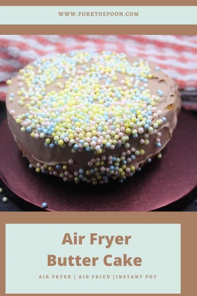 Air Fryer Butter Cake