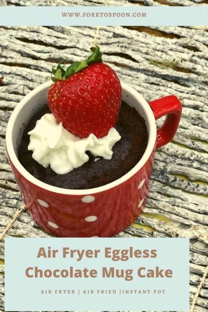 Air Fryer Eggless Chocolate Mug Cake