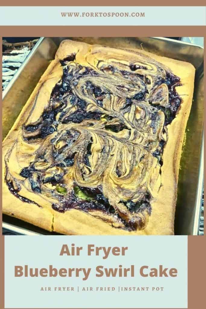 Air Fryer Blueberry Swirl Cake